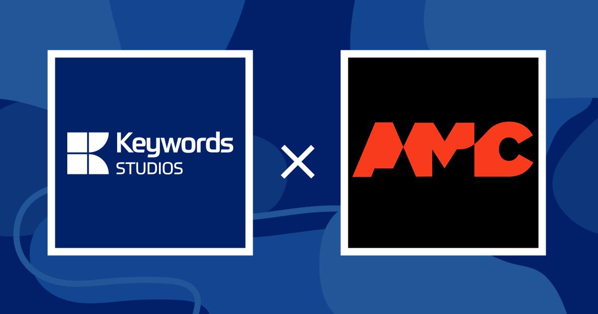 Keywords Studios acquisition of AMC banner